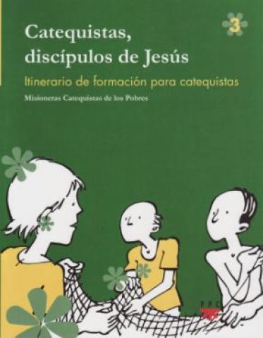 Catequistas, discípulos de Jesús 3
