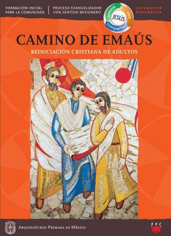 Camino de Emaús. Reiniciación Cristiana de adultos