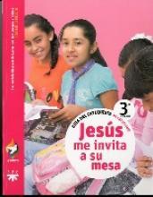 Jesús me invita a su mesa, 3° grado. Alianza. Guía de catequistas